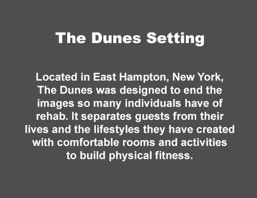 The Dunes East Hampton Setting