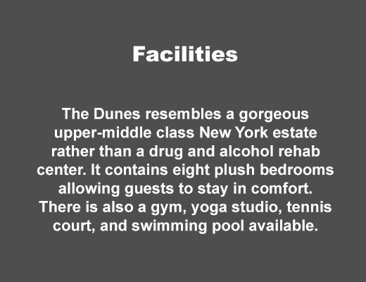 The Dunes East Hampton Rehab Facilities